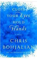 Jodi Picoult recommends Close Your Eyes, Hold Hands