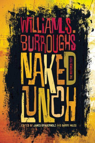 Anthony Bourdain recommends Naked Lunch