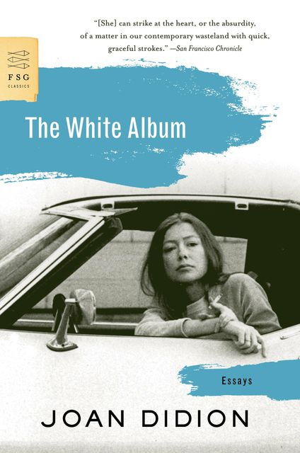 Anthony Bourdain recommends The White Album: Essays