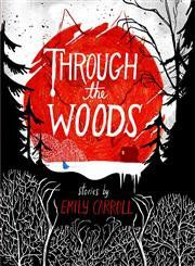Stephanie Perkins recommends Through the Woods